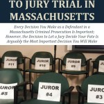 Taking Your Case to a Jury Trial in Massachusetts